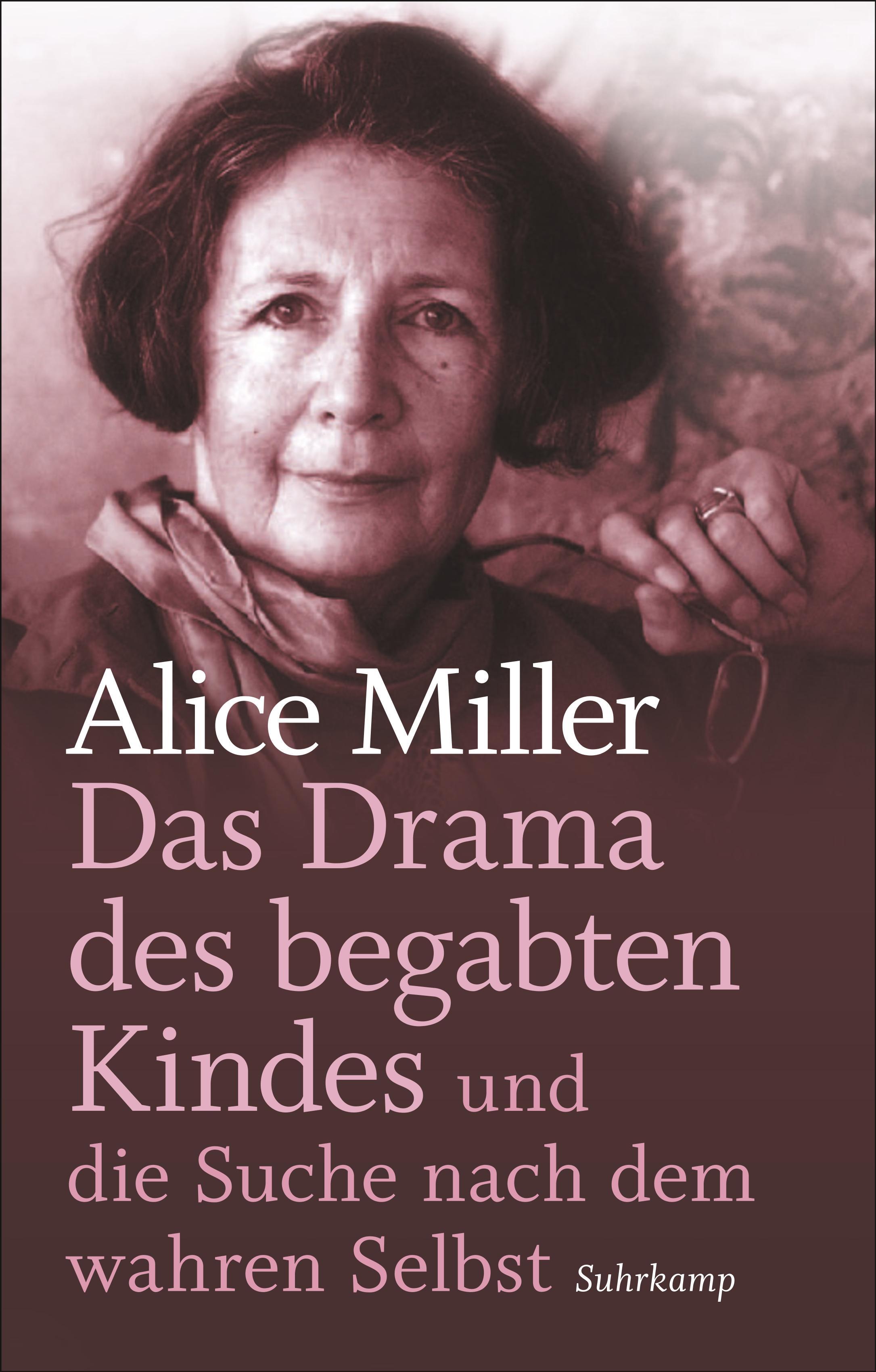 Liebevoll leben und lernen - junge Menschen - Kinder - Bild vom Buch: Das Drama des begabten Kindes - Autorin: Alice Miller - Verlag: Suhrkamp Verlag