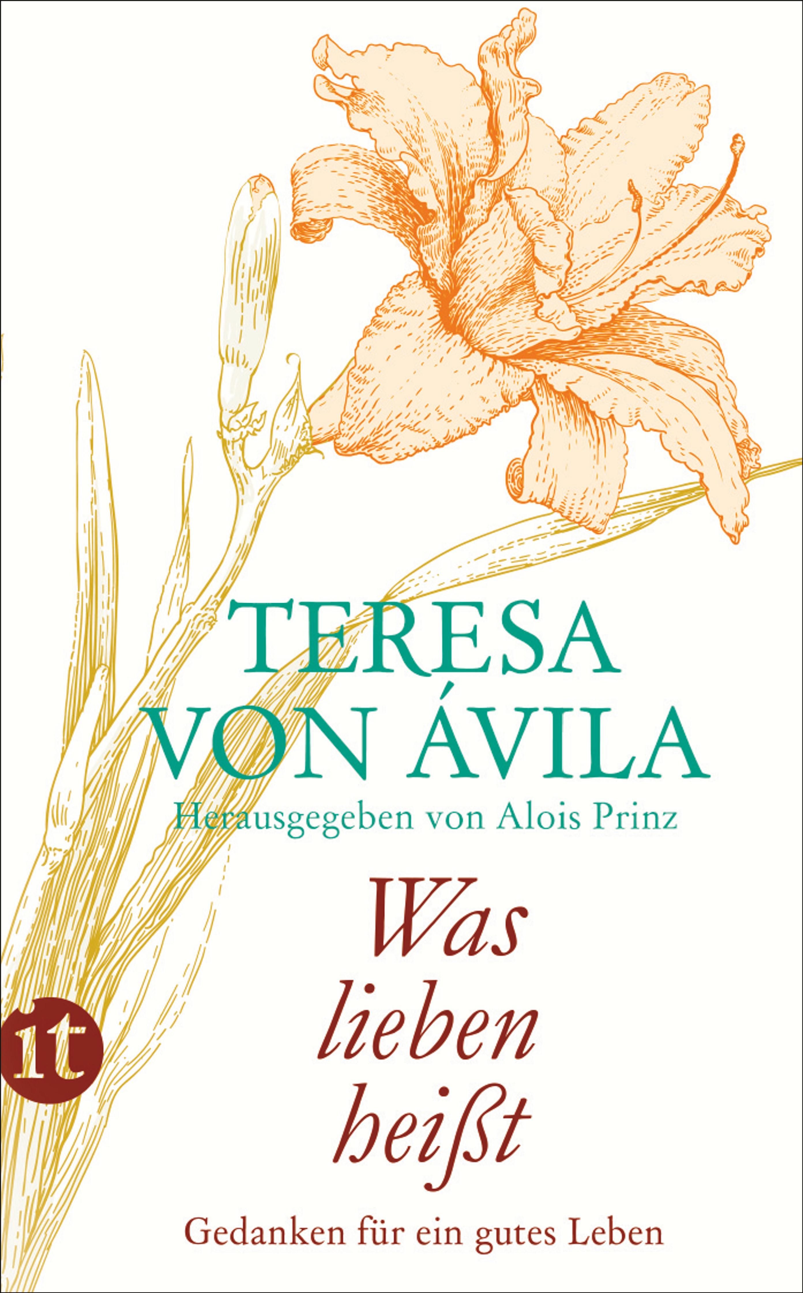 Was lieben hei t gedanken f r ein gutes leben von - Teresa von avila zitate ...