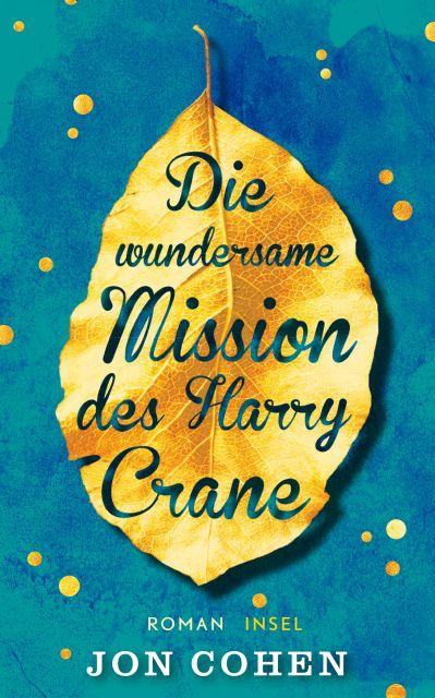 https://www.suhrkamp.de/buecher/die_wundersame_mission_des_harry_crane-jon_cohen_36362.html