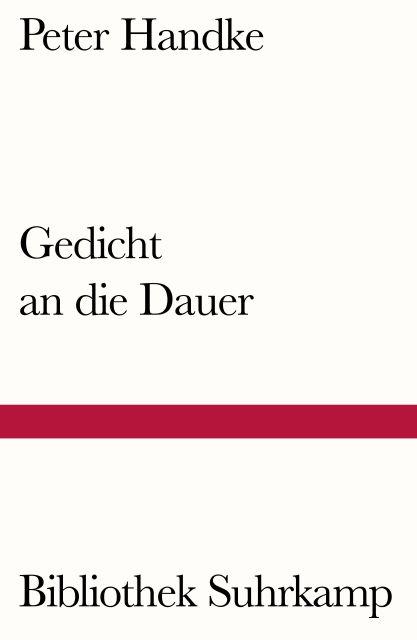 Gedicht An Die Dauer Von Peter Handke Suhrkamp Insel Bucher Buchdetail