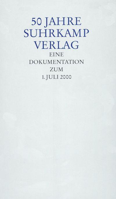 50 Jahre Suhrkamp Verlag