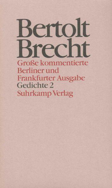 Werke Große Kommentierte Berliner Und Frankfurter Ausgabe