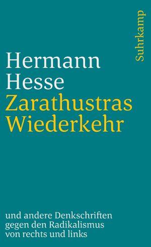 Zarathustras Wiederkehr