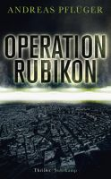 http://www.suhrkamp.de/buecher/operation_rubikon-andreas_pflueger_46740.html
