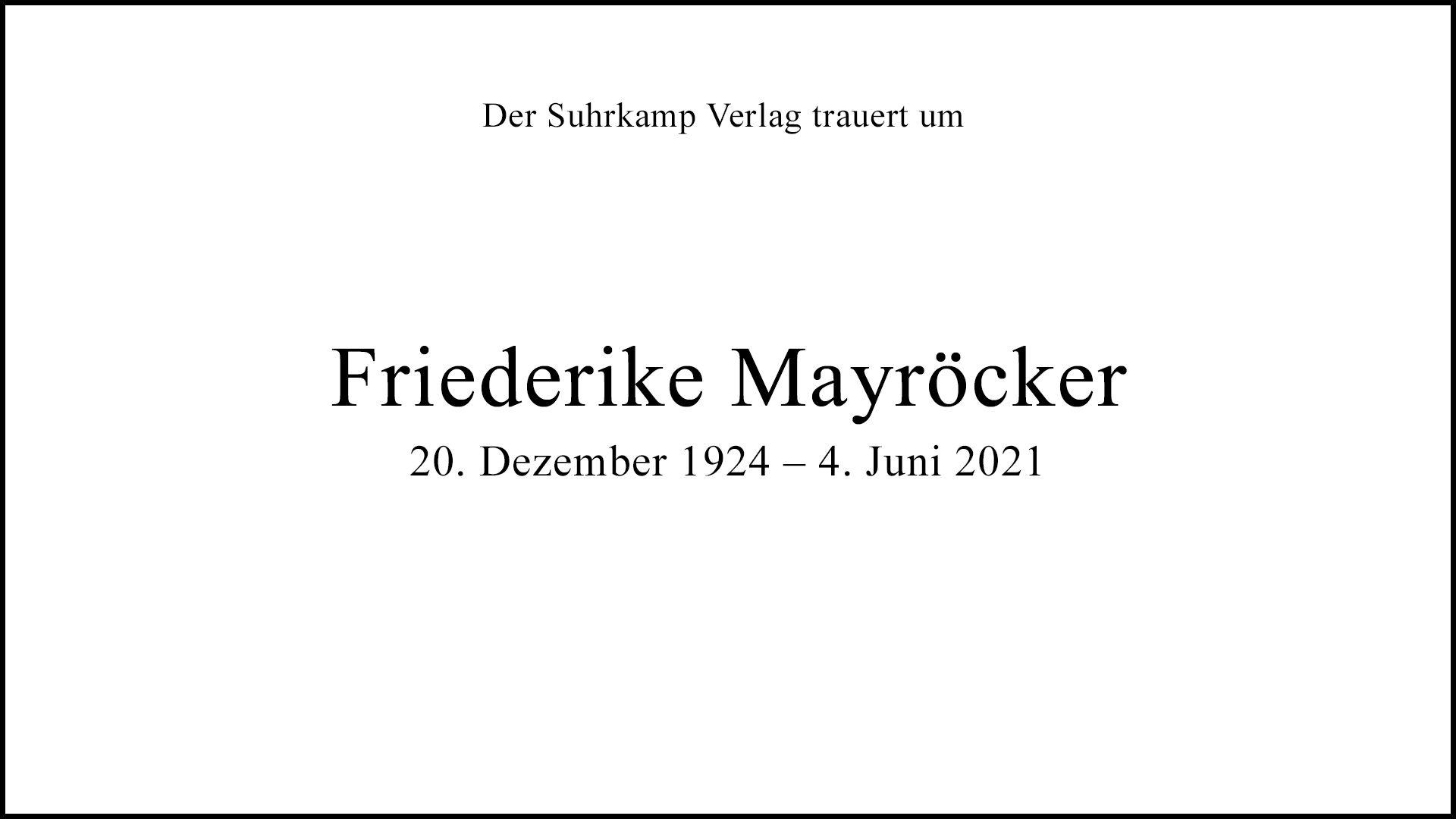 Zum Tod von Friederike Mayröcker