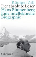 Der absolute Leser - Hans Blumenberg. Eine intellektuelle Biographie Couverture du livre
