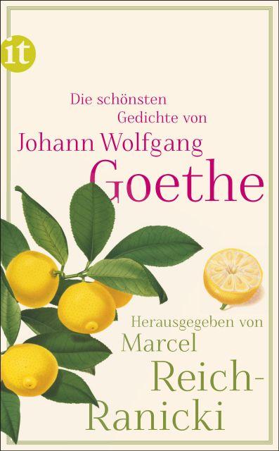 Die Schönsten Gedichte Von Johann Wolfgang Goethe Suhrkamp