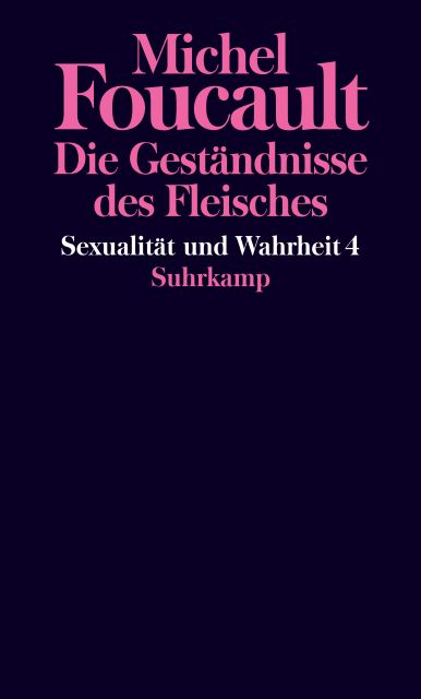 Foucault sexualitaet und wahrheit