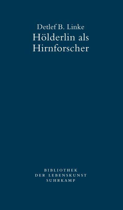 Hölderlin als Hirnforscher