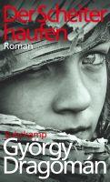 http://www.suhrkamp.de/buecher/der_scheiterhaufen-gyoergy_dragoman_42498.html