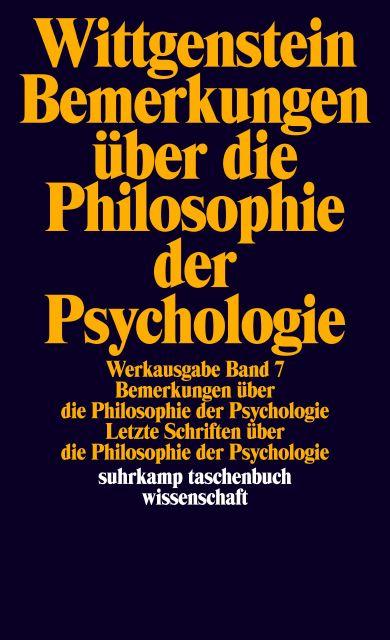 Bemerkungen über die Philosophie der Psychologie - Ludwig Wittgenstein