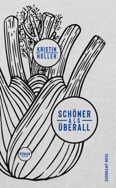 https://www.suhrkamp.de/buecher/schoener_als_ueberall-kristin_hoeller_46995.html