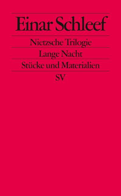 Nietzsche Trilogie. Lange Nacht