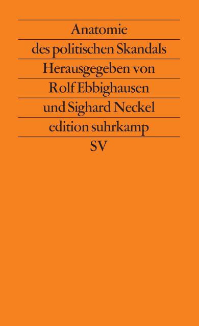 Anatomie des politischen Skandals: Herausgegeben von Rolf ...