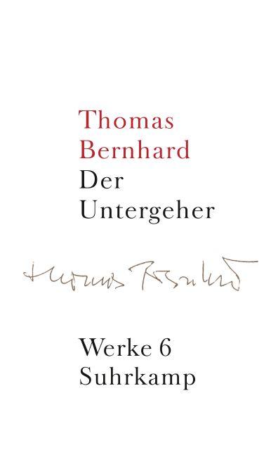 The loser a novel von thomas bernhard suhrkamp insel bcher werke in 22 bnden fandeluxe Images