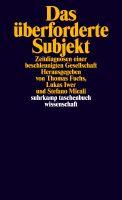 Das überforderte Subjekt - Zeitdiagnosen einer beschleunigten Gesellschaft Book Cover