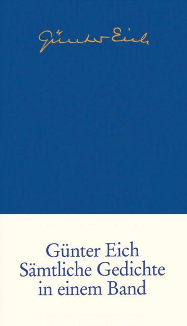 Sämtliche Gedichte Von Günter Eich Suhrkamp Insel Bücher