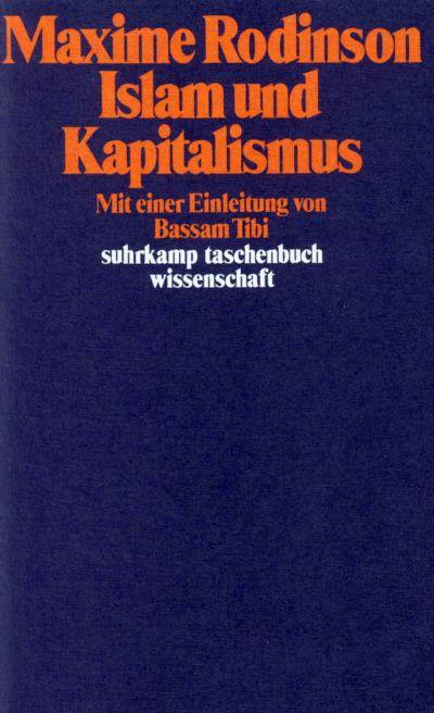 Islam und Kapitalismus. Buch von Maxime Rodinson (Suhrkamp Verlag)