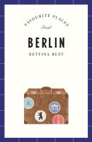 Berlin – Favourite Places